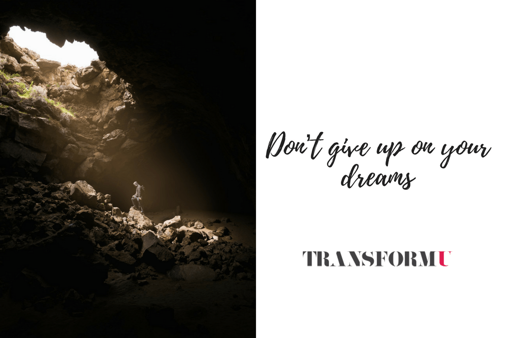 Why Most People Give Up On Their Dreams: Learn How to Not Be One of Them