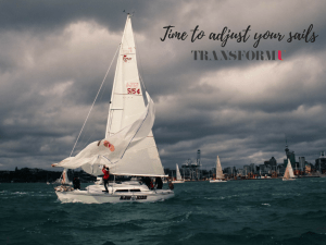 Time To Adjust Your Sails - Transform University Personal Development Blog
