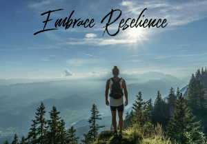 Embrace Resilience - Rita Hudgens Life Coach Blog