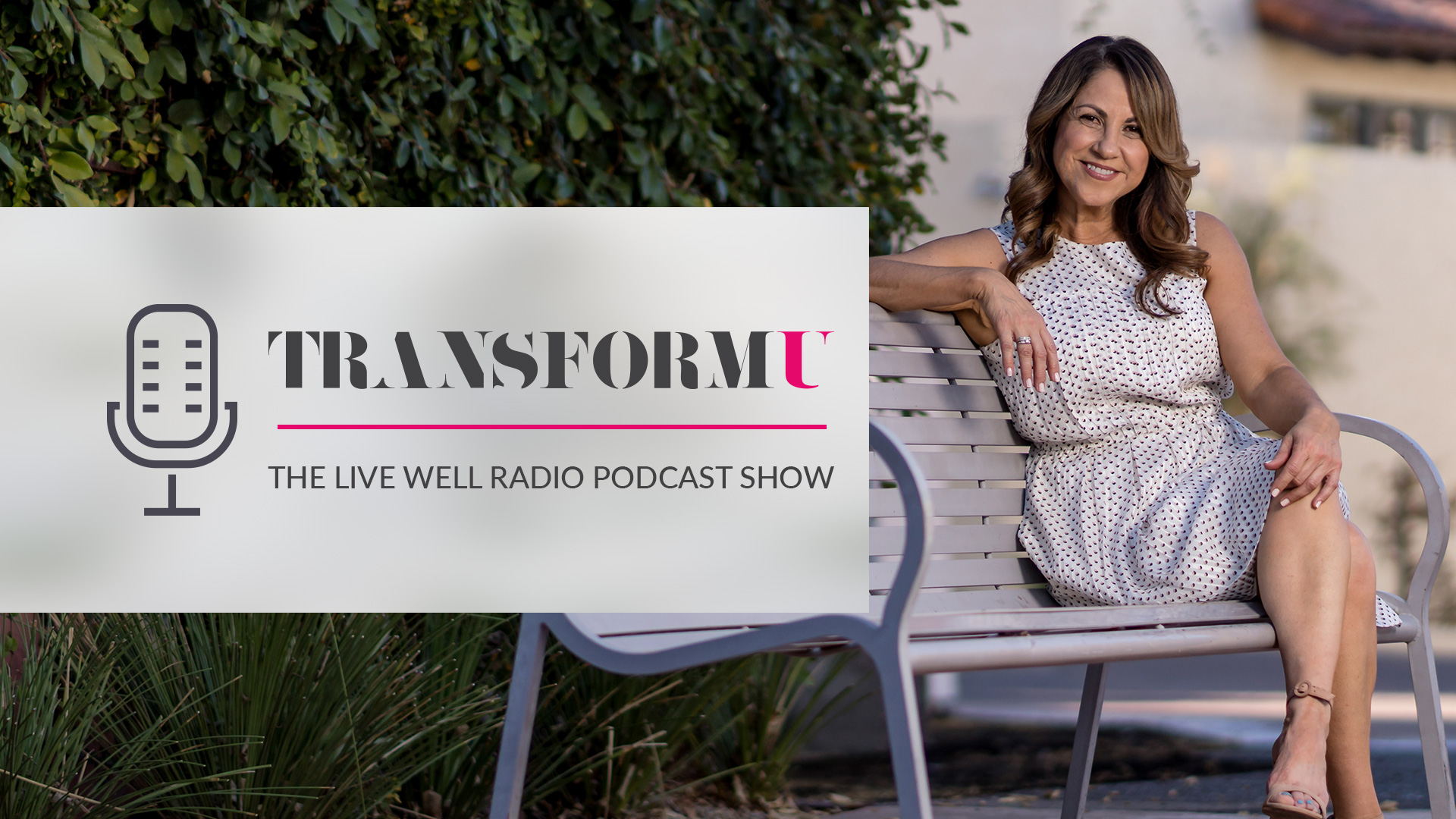 Live Well Podcast With Rita Hudgens and Brett Coleman